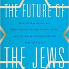 Ebook 978-1442216273 The Future of the Jews: How Global Forces are Impacting the Jewish People, I