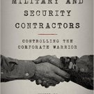 Ebook 978-1442260221 Private Military and Security Contractors: Controlling the Corporate Warrior