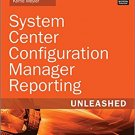 Ebook 978-0672337789 System Center Configuration Manager Reporting Unleashed