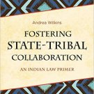 Ebook 978-1442251427 Fostering State-Tribal Collaboration: An Indian Law Primer