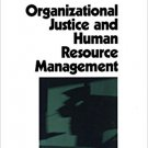 Ebook 978-0803956865 Organizational Justice and Human Resource Management (Foundations for Organi