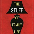 Ebook 978-1442254794 The Stuff of Family Life: How Our Homes Reflect Our Lives