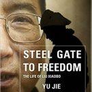 Ebook 978-1442237131 Steel Gate to Freedom: The Life of Liu Xiaobo