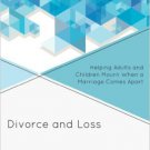 Ebook 978-1442231818 Divorce and Loss: Helping Adults and Children Mourn When a Marriage Comes Ap