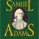 Ebook 978-0742521148 Samuel Adams: America's Revolutionary Politician (American Profiles)