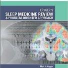 Ebook 978-1437726510 Kryger's Sleep Medicine Review: A Problem-Oriented Approach (Expert Consult