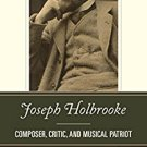 Ebook 978-0810888913 Joseph Holbrooke: Composer, Critic, and Musical Patriot
