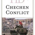 Ebook 978-1442249240 Historical Dictionary of the Chechen Conflict (Historical Dictionaries of Wa