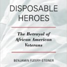 Ebook 978-1442217850 Disposable Heroes: The Betrayal of African American Veterans (Perspectives o