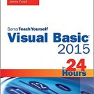 Ebook 978-0672337451 Visual Basic 2015 in 24 Hours, Sams Teach Yourself