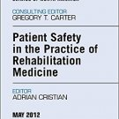 Ebook 978-1455742103 Patient Safety in Rehabilitation Medicine, An Issue of Physical Medicine and