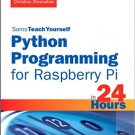 Ebook 978-0789752055 Python Programming for Raspberry Pi, Sams Teach Yourself in 24 Hours