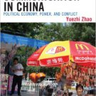 Ebook 978-0742519664 Communication in China: Political Economy, Power, and Conflict (State & Soci