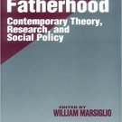 Ebook 978-0803957824 Fatherhood: Contemporary Theory, Research, and Social Policy (SAGE Series on