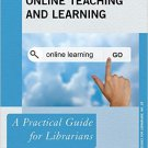 Ebook 978-1442267169 Online Teaching and Learning: A Practical Guide for Librarians (Practical Gu