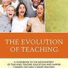Ebook 978-1475813791 The Evolution of Teaching: A Guidebook to the Advancement of Teaching, Teach