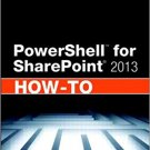 Ebook 978-0672336911 PowerShell for SharePoint 2013 How-To