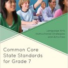 Ebook 978-1475810899 Common Core State Standards for Grade 7: Language Arts Instructional Strateg