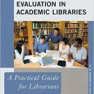 Ebook 978-1442238602 Collection Evaluation in Academic Libraries: A Practical Guide for Librarian