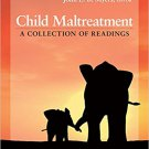 Ebook 978-1412995061 Child Maltreatment: A Collection of Readings