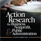 Ebook 978-1412991643 Action Research for Business, Nonprofit, and Public Administration: A Tool f