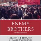 Ebook 978-1442218994 Enemy Brothers: Socialists and Communists in France, Italy, and Spain