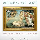 Ebook 978-1442249547 Famous Works of Art—And How They Got That Way