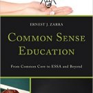 Ebook 978-1475825114 Common Sense Education: From Common Core to ESSA and Beyond