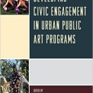 Ebook 978-1442257283 Developing Civic Engagement in Urban Public Art Programs