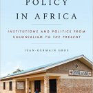 Ebook 978-1442235342 Healthcare Policy in Africa: Institutions and Politics from Colonialism to t
