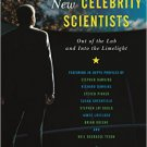 Ebook 978-1442233423 The New Celebrity Scientists: Out of the Lab and into the Limelight