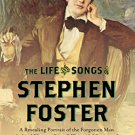 Ebook 978-1442253865 The Life and Songs of Stephen Foster: A Revealing Portrait of the Forgotten
