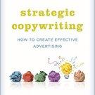 Ebook 978-1442244085 Strategic Copywriting: How to Create Effective Advertising