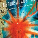 Ebook 978-1442253513 Terrorism Unjustified: The Use and Misuse of Political Violence