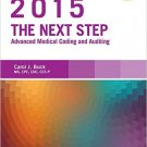 Ebook 978-0323279833 The Next Step: Advanced Medical Coding and Auditing, 2015 Edition