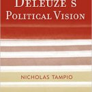 Ebook 978-1442253155 Deleuze's Political Vision (Modernity and Political Thought)