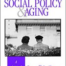 Ebook 978-0803973473 Social Policy and Aging: A Critical Perspective