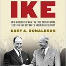 Ebook 978-1442211759 When America Liked Ike: How Moderates Won the 1952 Presidential Election and