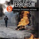 Ebook 978-1483378985 Understanding Terrorism: Challenges, Perspectives, and Issues