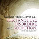 Ebook 978-1483377759 Perspectives on Substance Use, Disorders, and Addiction: With Clinical Cases