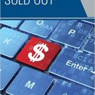 Ebook 978-1475813609 Sold Out: How Marketing in School Threatens Children's Well-Being and Underm
