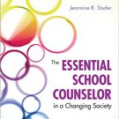Ebook 978-1452257464 The Essential School Counselor in a Changing Society