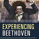 Ebook 978-1442245457 Experiencing Beethoven: A Listener's Companion