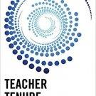 Ebook 978-1475812848 Teacher Tenure: An Analysis of the Critical Elements