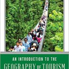Ebook 978-1442271081 An Introduction to the Geography of Tourism