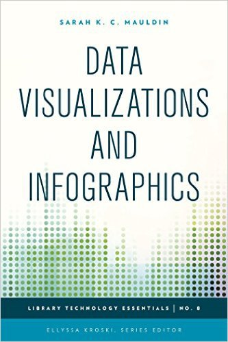 Ebook 978-1442243873 Data Visualizations and Infographics (Library Technology Essentials)
