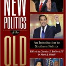 Ebook 978-1442222601 The New Politics of the Old South: An Introduction to Southern Politics