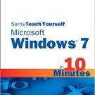 Ebook 978-0672333286 Sams Teach Yourself Microsoft Windows 7 in 10 Minutes (Sams Teach Yourself -