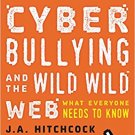 Ebook 978-1442251175 Cyberbullying and the Wild, Wild Web: What Everyone Needs to Know