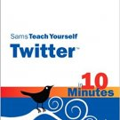Ebook 978-0672331244 Sams Teach Yourself Twitter in 10 Minutes (Sams Teach Yourself -- Minutes)